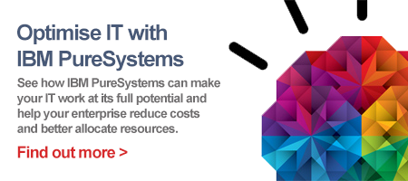 Optimise IT with IBM PureSystems